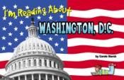 I'm Reading About Washington, D.C.