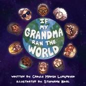 If My Grandma Ran The World