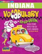 Indiana Vocabulary: Va-Va-Vroom! Social Studies Words From Our State's Standards
