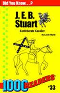 J E B Stuart: Confederate Cavalier