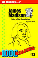 James Madison: Father of the Constitution