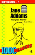 Jane Addams: Courageous Reformer