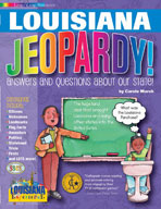 Louisiana Jeopardy ! : Answers & Questions About Our State!