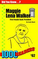 Maggie Lena Walker: First Female Bank President