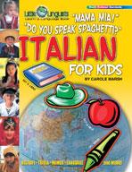 Mama Mia! Do You Speak Spaghetti? Italian for Kids
