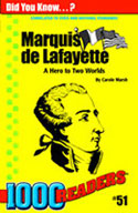 Marquis de Lafayette: A Hero to Two Worlds