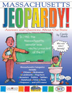 Massachusetts Jeopardy!: Answers & Questions About Our State!