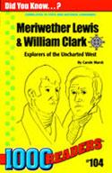 Meriwether Lewis & William Clark: Explorers of the Uncharted West