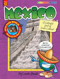 Mexico: A Colorful Land of Exotic Culture!