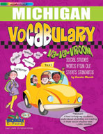 Michigan Vocabulary: Va-Va-Vroom! Social Studies Words From Our State's Standards