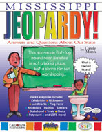 Mississippi Jeopardy ! : Answers & Questions About Our State!