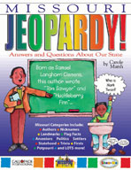 Missouri Jeopardy ! : Answers & Questions About Our State!