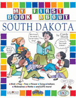 My First Book About South Dakota!