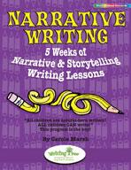 Narrative Writing: 5 Weeks of Narrative & Storytelling Writing Lessons
