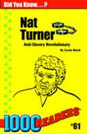 Nat Turner: Anti-slavery Revolutionary
