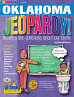 Oklahoma Jeopardy ! : Answers & Questions About Our State!