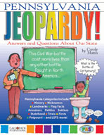 Pennsylvania Jeopardy ! : Answers & Questions About Our State!