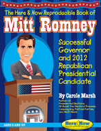 Reproducible Book of Mitt Romney: Successful Governor and 2012 Republican Presidential Candidate