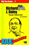 Richard Daley: Chicago's Political Giant