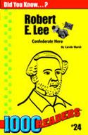 Robert E Lee: Confederate Hero