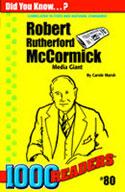 Robert R McCormick: Media Giant