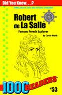 Robert de La Salle: Famous French Explorer