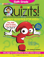 Sixth Grade Quizits!: Quirky Quizzes For Kids!