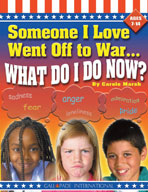 Someone I Love Went Off To War..What Do I Do?