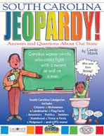 South Carolina Jeopardy!: Answers & Questions About Our State!