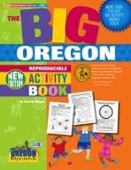 The BIG Oregon Reproducible Activity Book