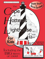 The Cape Hatteras Lighthouse Book for Kids