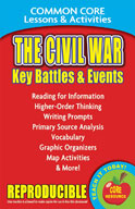 The Civil War: Key Battles and Events Common Core Lessons