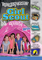 The Creepy Campout Girl Scout Mystery