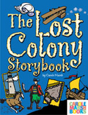 The Lost Colony Storybook