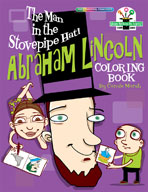 The Man in the Stovepipe Hat!: Abraham Lincoln Coloring Book