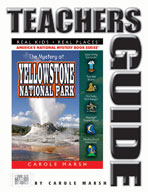 The Mystery at Yellowstone National Park Teacher's Guide
