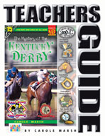 The Mystery at the Kentucky Derby Teacher's Guide