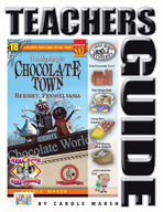 The Mystery in Chocolate Town..Hershey, Pennsylvania Teacher's Guide