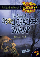 The Secret of Skullcracker Swamp