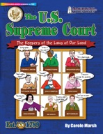 The U.S. Supreme Court: he Keepers of the Laws of Our Land