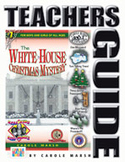 The White House Christmas Mystery Teacher's Guide