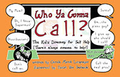 WHO YA GONNA CALL?-The Kid's Directory for Self Help