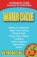 Water Cycle - Common Core Lessons & Activities