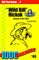 Wild Bill Hickok: Wonder of the West