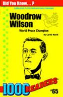 Woodrow Wilson: World Peace Champion