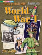 World War I: The War To End All Wars!