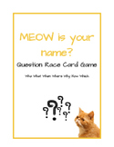 MEOW Is Your Name - Question Game