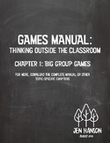 GAMES MANUAL:  Chapter 1 - Big Group Games