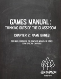 GAMES MANUAL:  Chapter 2 - Name Games