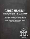 GAMES MANUAL: Chapter 3 - Group Agreements & Contracts